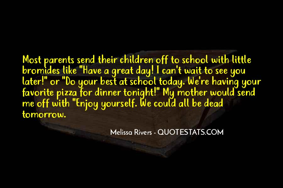 Quotes About Pizza For Dinner #1875568