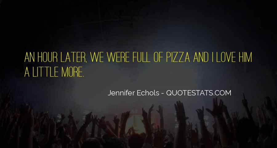 Quotes About Pizza And Love #1263107