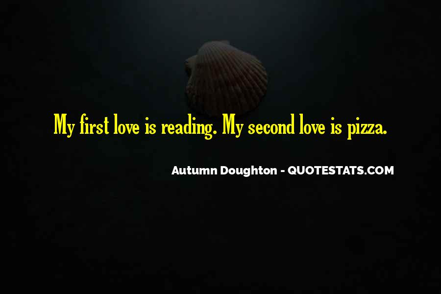 Quotes About Pizza And Love #1337693
