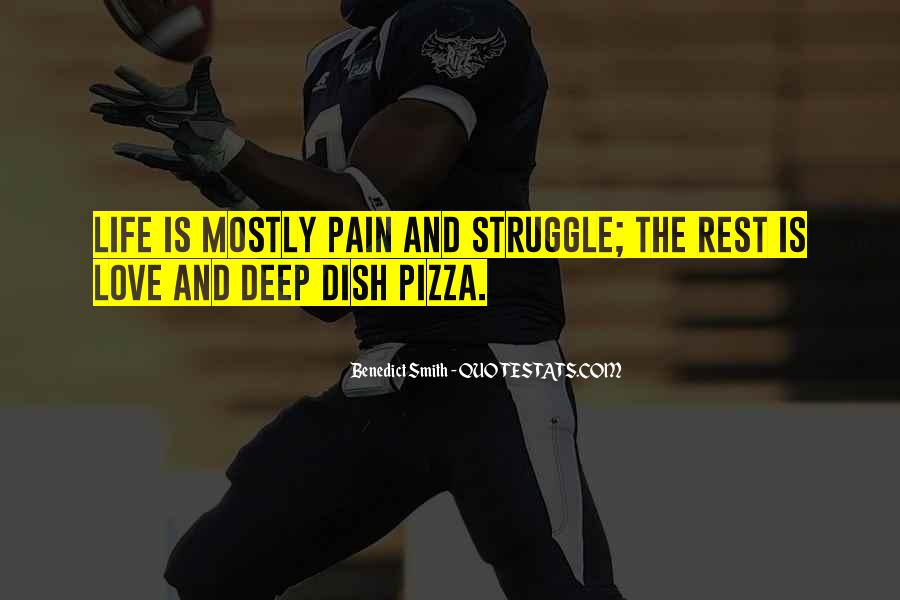 Quotes About Pizza And Love #302511