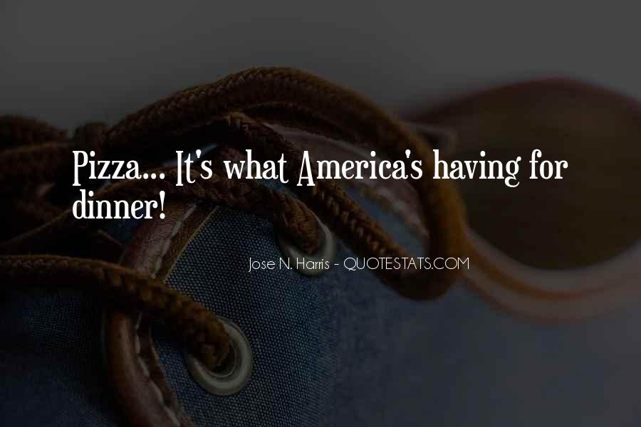 Quotes About Pizza And Love #407876