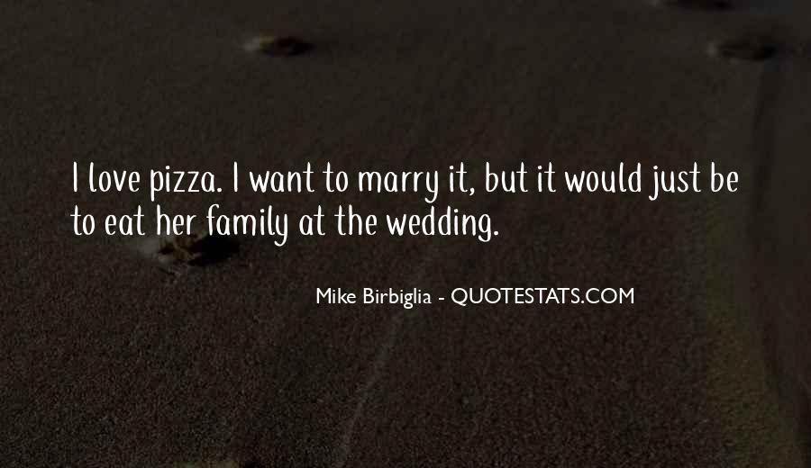 Quotes About Pizza And Love #664182