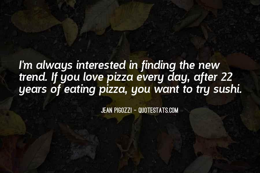 Quotes About Pizza And Love #742998