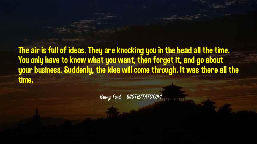 Quotes About They Come And They Go #189076
