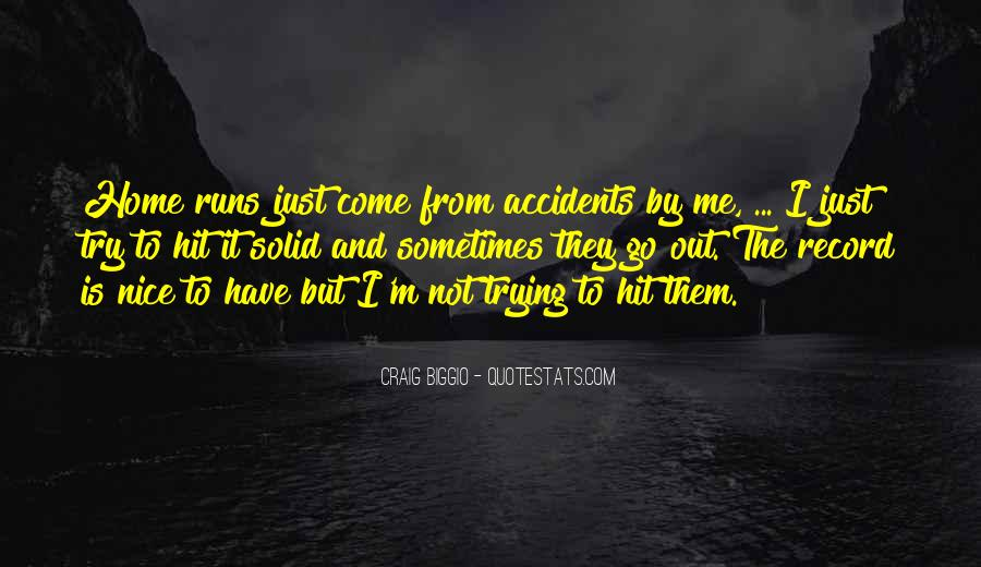 Quotes About They Come And They Go #97532