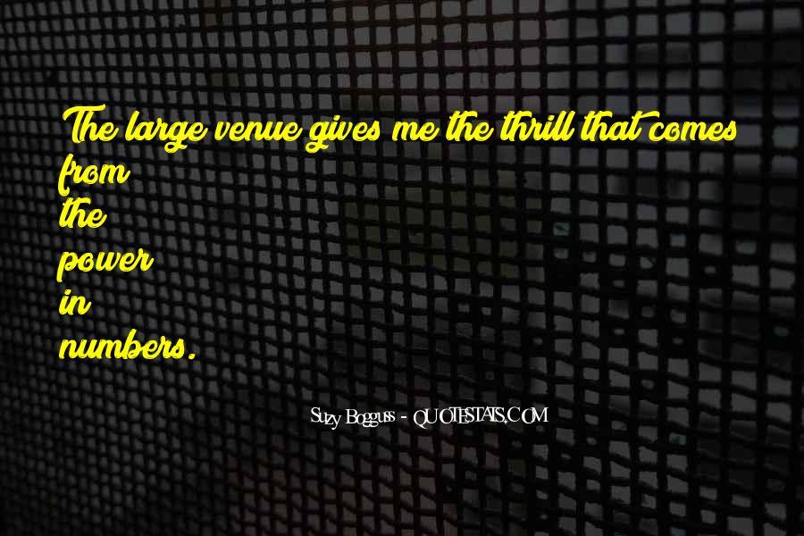 Quotes About Venue #1102722