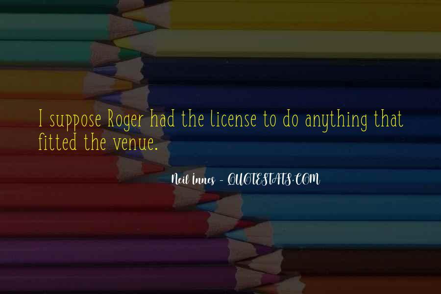 Quotes About Venue #1165812