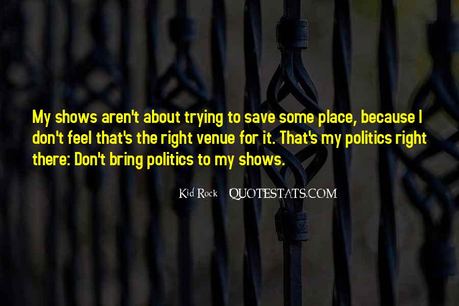 Quotes About Venue #1278134