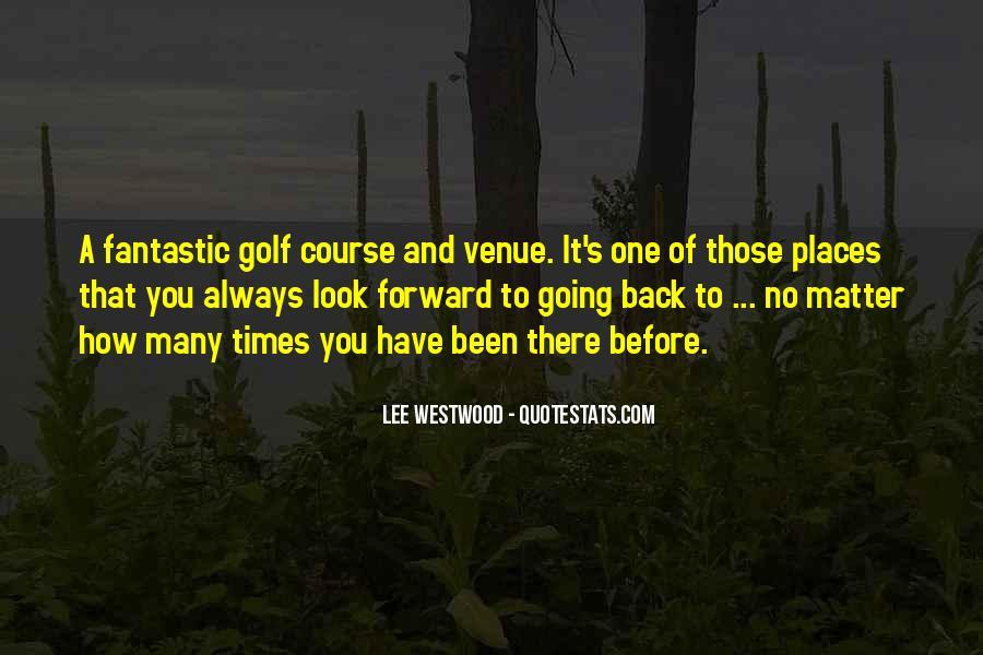 Quotes About Venue #335480