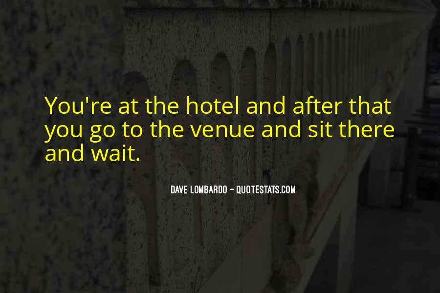 Quotes About Venue #386454