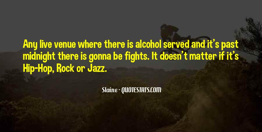 Quotes About Venue #389350