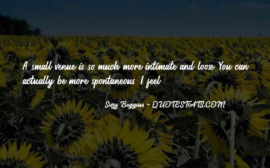 Quotes About Venue #786453