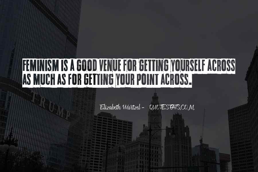 Quotes About Venue #841049