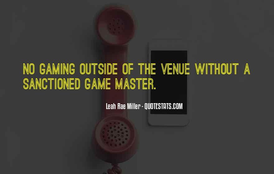 Quotes About Venue #917236