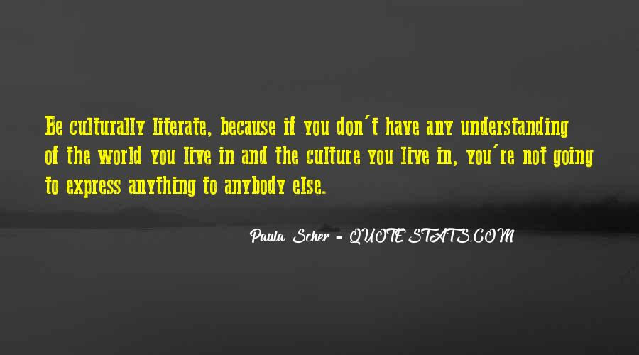 Quotes About Understanding Culture #1512926
