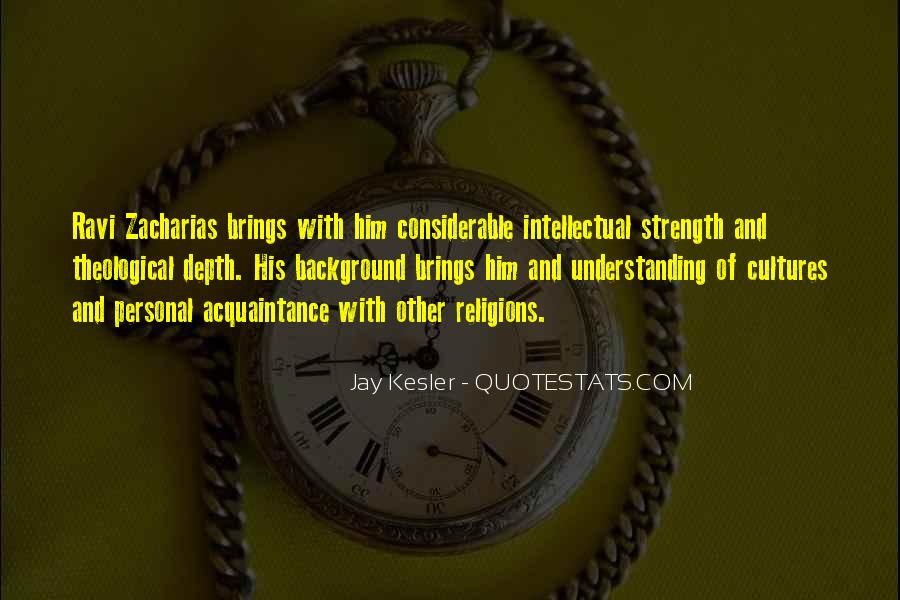 Quotes About Understanding Culture #1626332