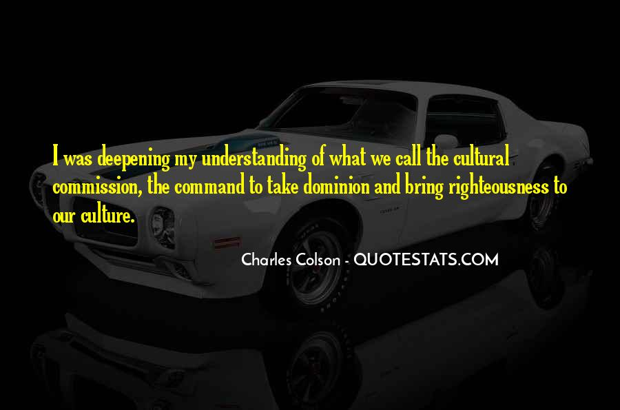 Quotes About Understanding Culture #265342