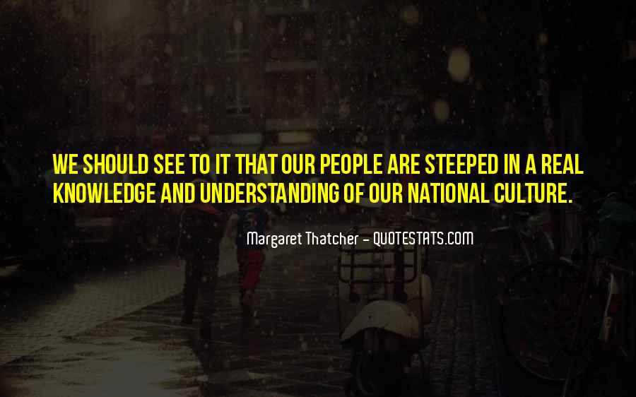 Quotes About Understanding Culture #41286