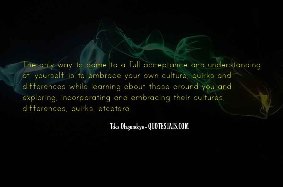 Quotes About Understanding Culture #538204