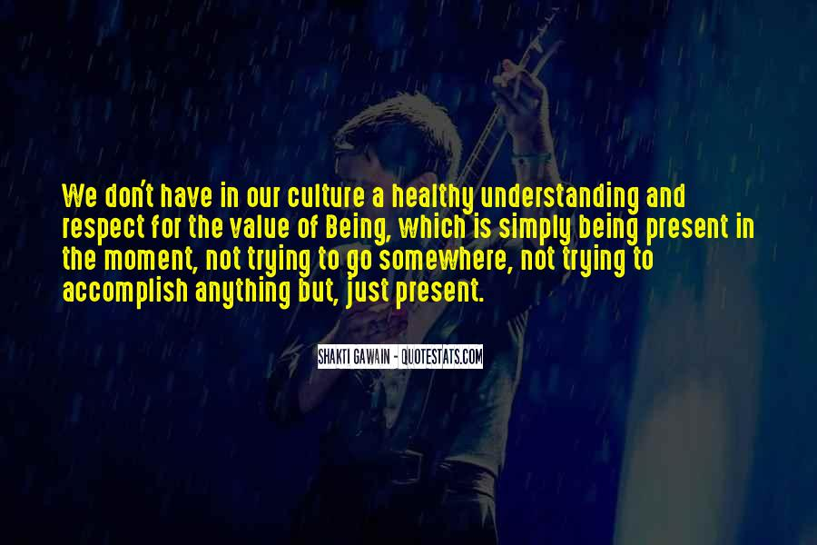 Quotes About Understanding Culture #719062