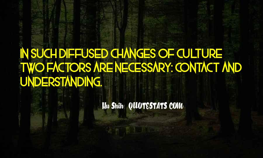 Quotes About Understanding Culture #925696