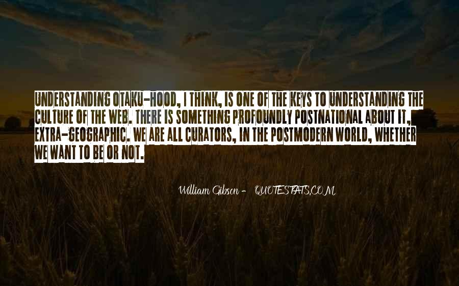 Quotes About Understanding Culture #933465