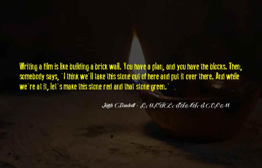 Quotes About Red Brick #427914