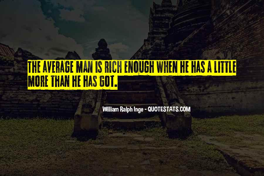 Quotes About Rich Man #14810