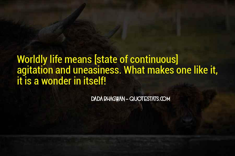Quotes About Worldly Life #1045489