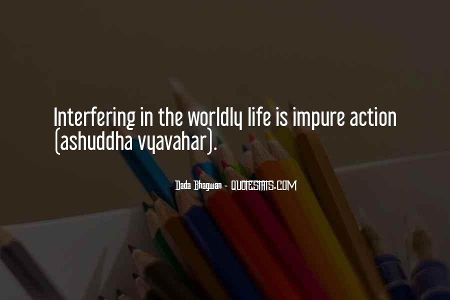 Quotes About Worldly Life #1055308
