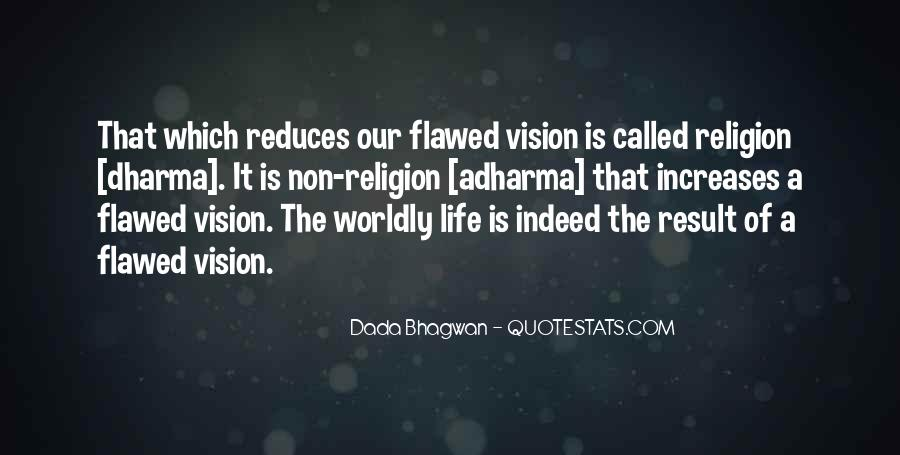 Quotes About Worldly Life #131986