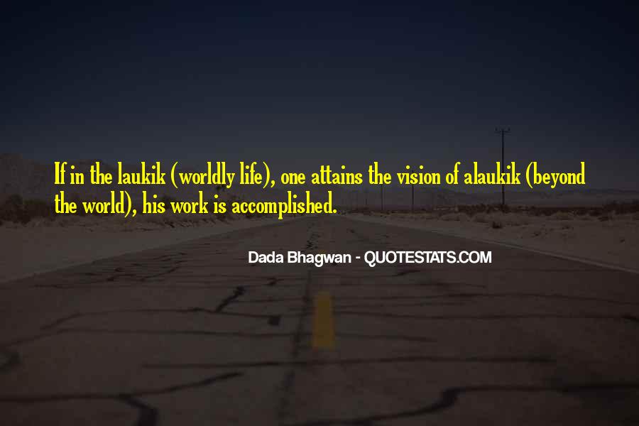Quotes About Worldly Life #135121