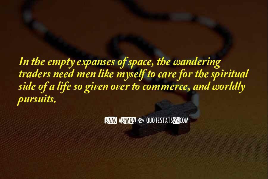 Quotes About Worldly Life #242543