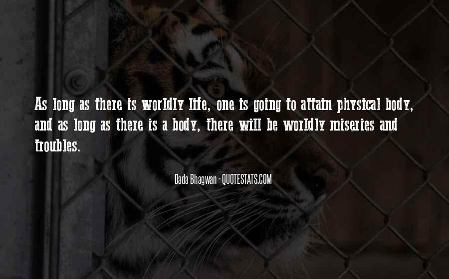 Quotes About Worldly Life #269616