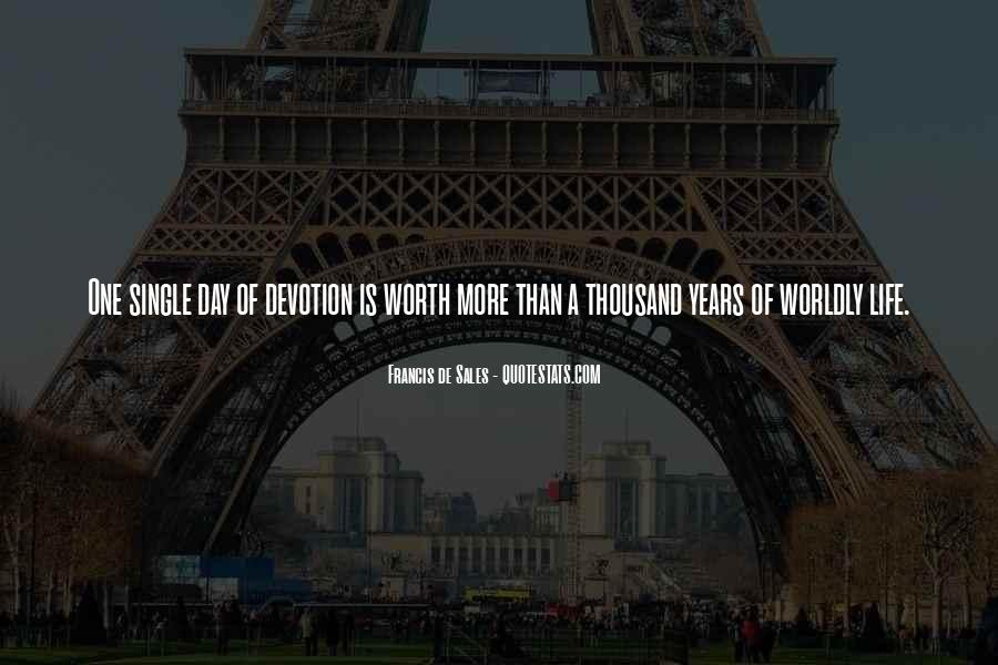 Quotes About Worldly Life #364024
