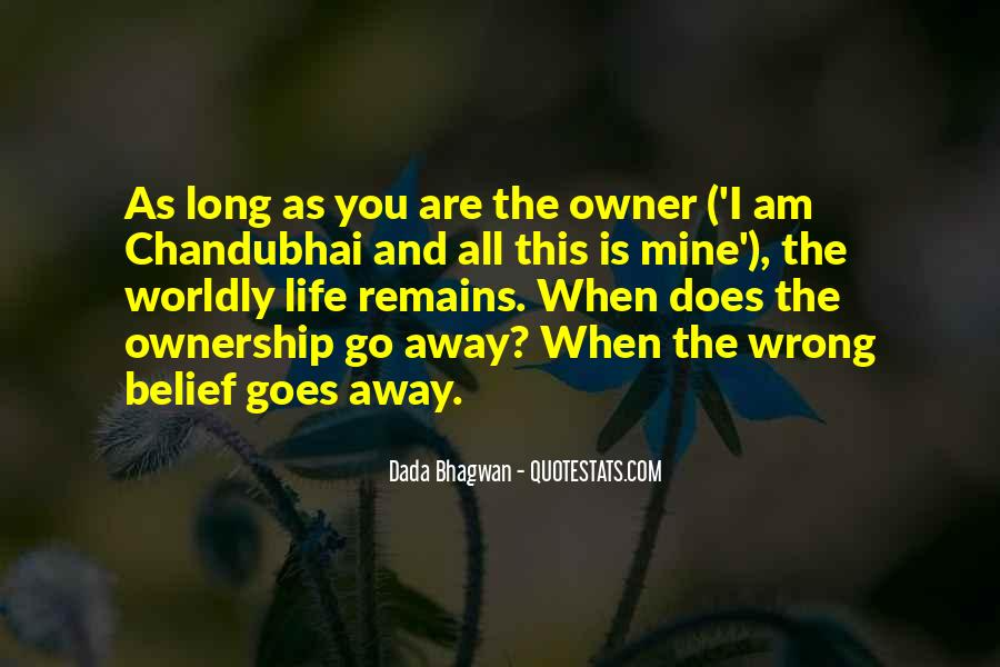 Quotes About Worldly Life #44169