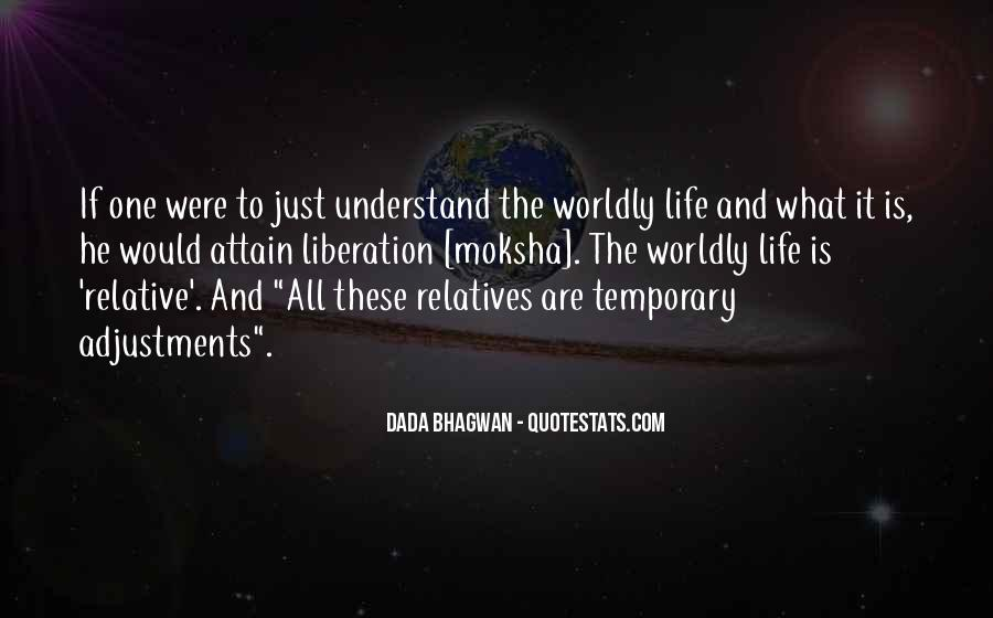 Quotes About Worldly Life #449998