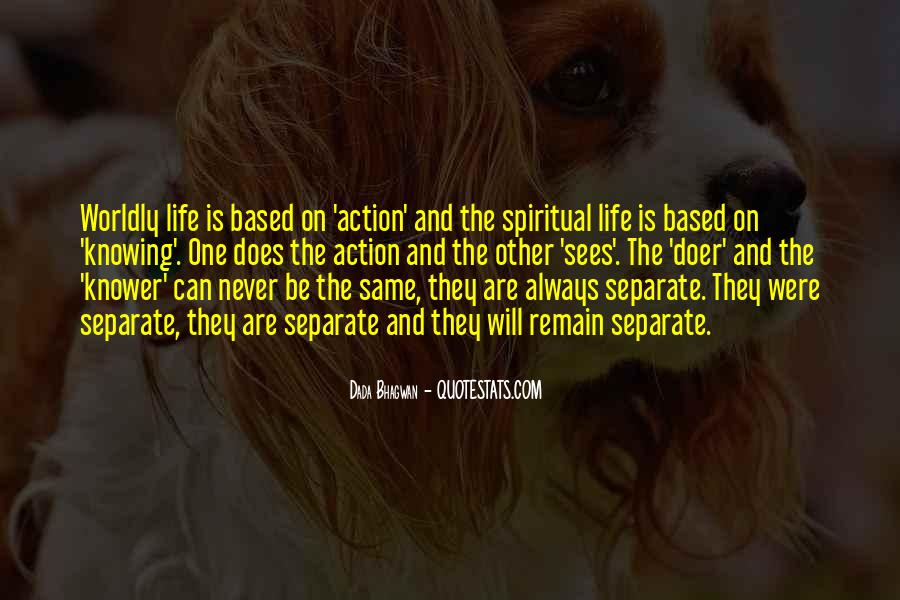 Quotes About Worldly Life #619167