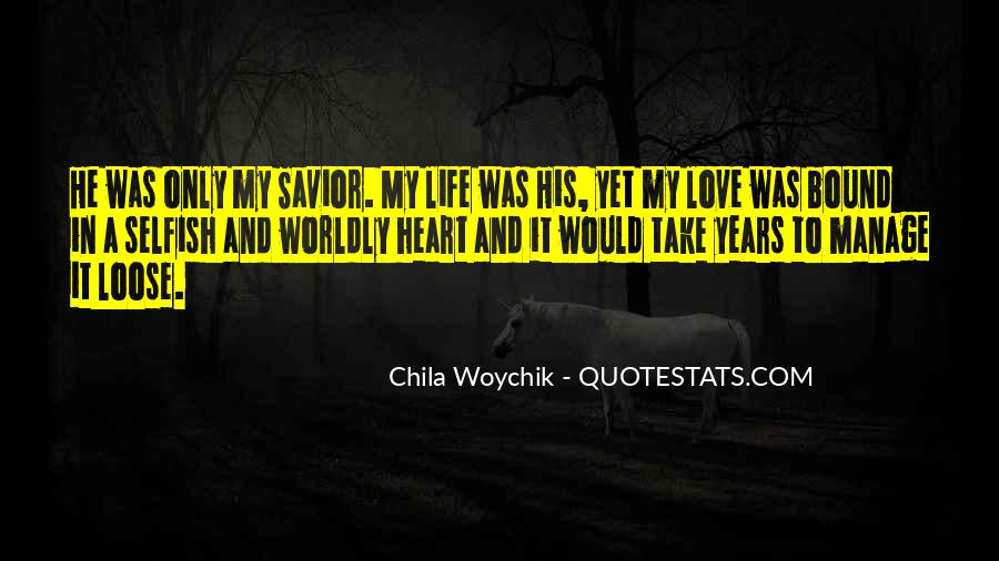 Quotes About Worldly Life #649095
