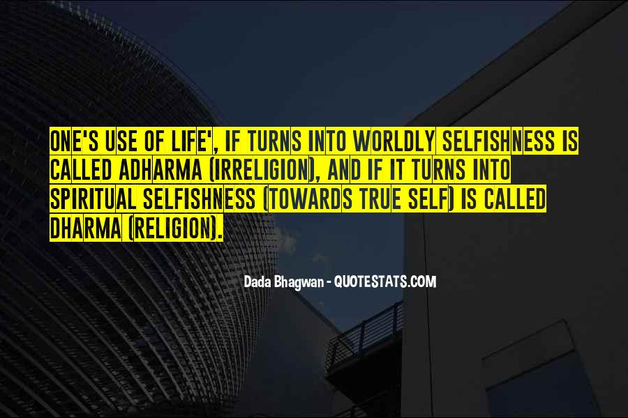 Quotes About Worldly Life #652529