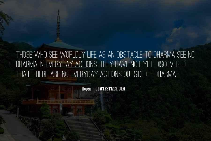 Quotes About Worldly Life #788250
