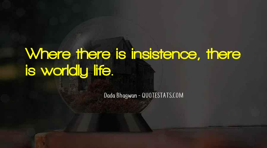 Quotes About Worldly Life #814533