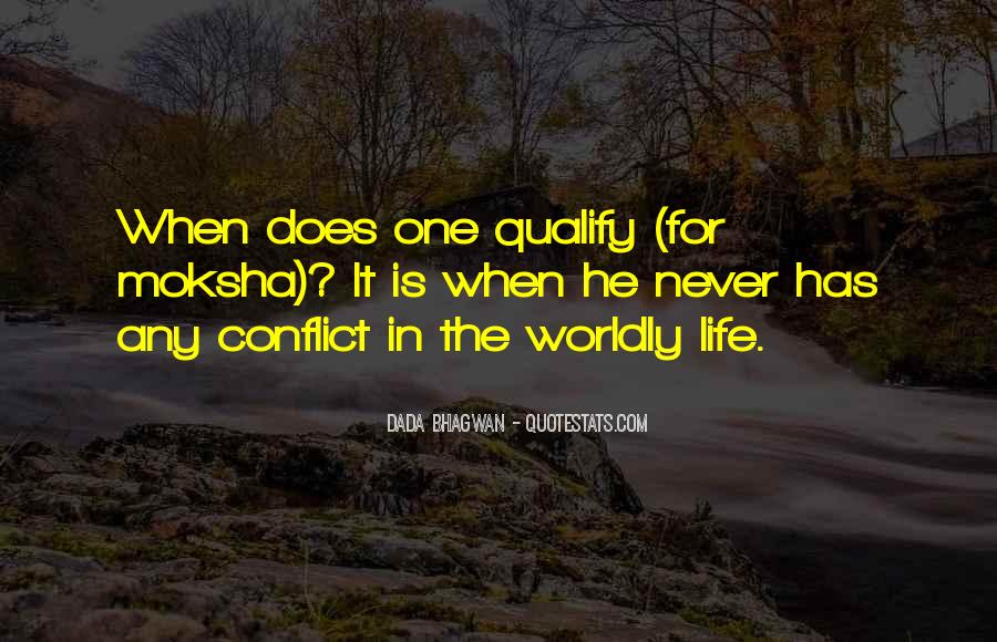 Quotes About Worldly Life #893009