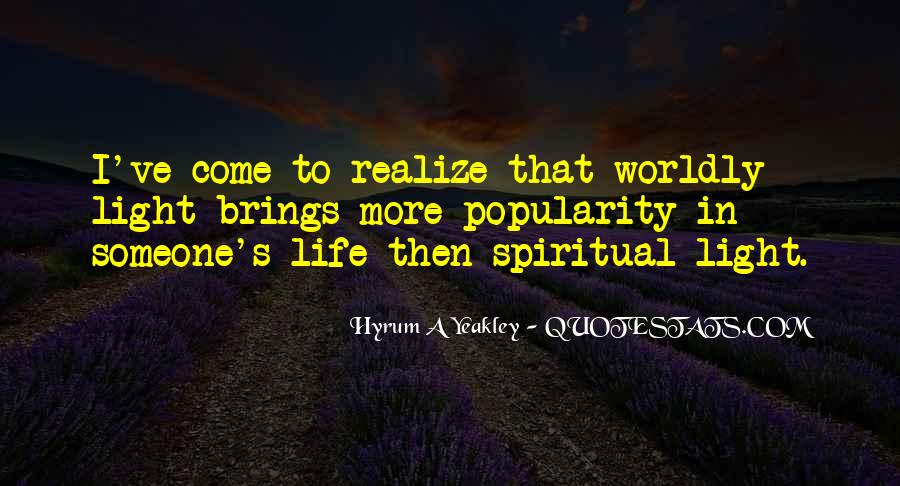 Quotes About Worldly Life #939673