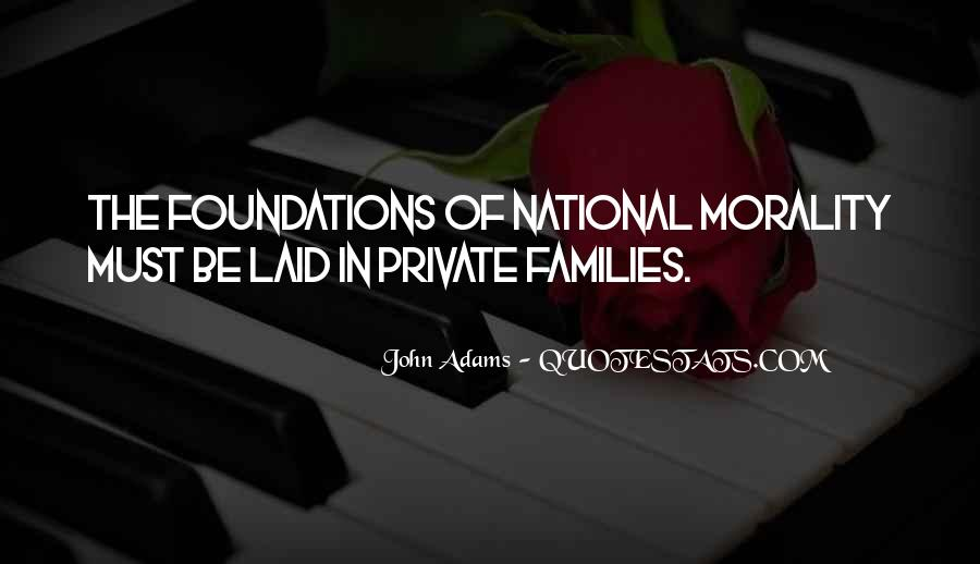 Quotes About Foundations #51970
