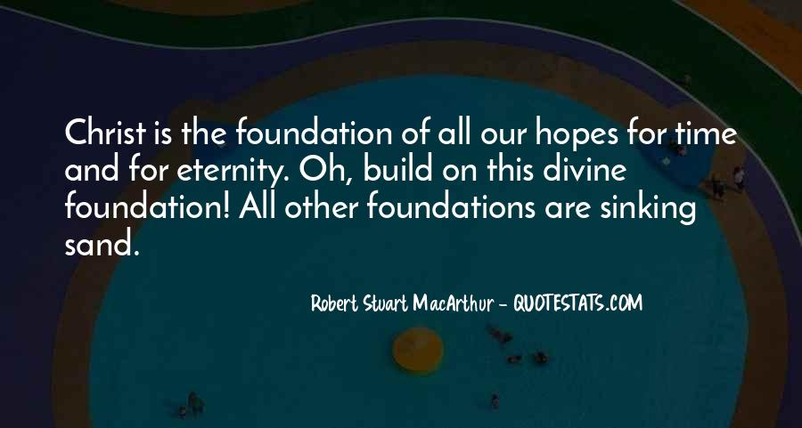 Quotes About Foundations #78634