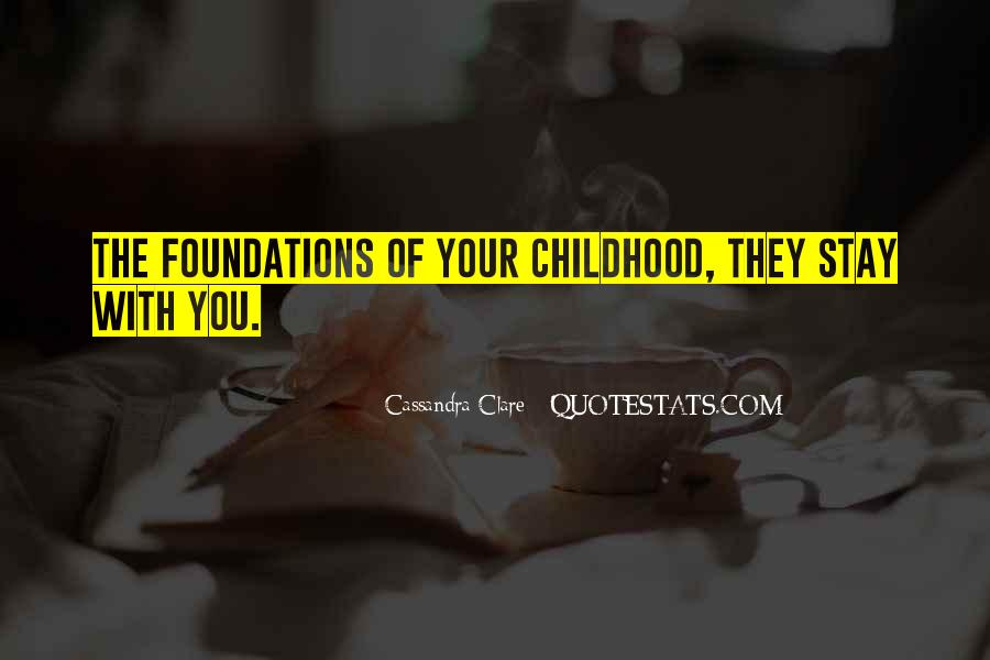 Quotes About Foundations #81957