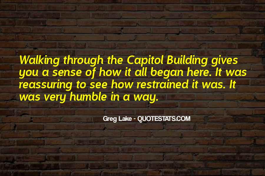 Quotes About Capitol Building #1061815