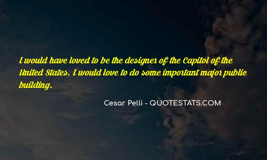 Quotes About Capitol Building #236337