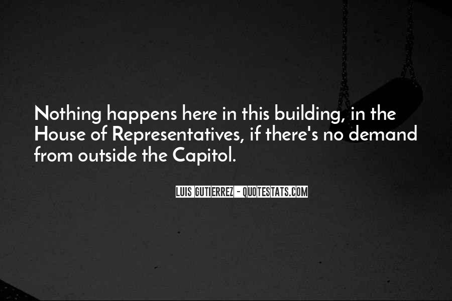 Quotes About Capitol Building #406106